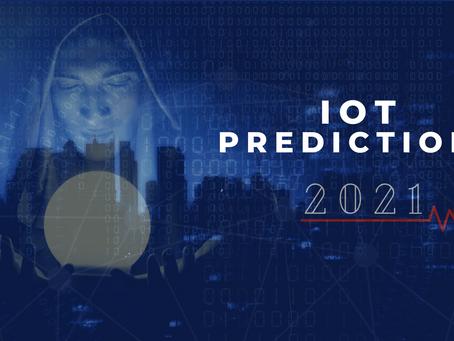 IoT Predictions 2021