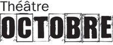 Théâtre Octobre - Les Tisserands