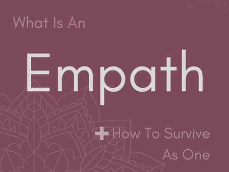 What Is An Empath + How To Survive As One