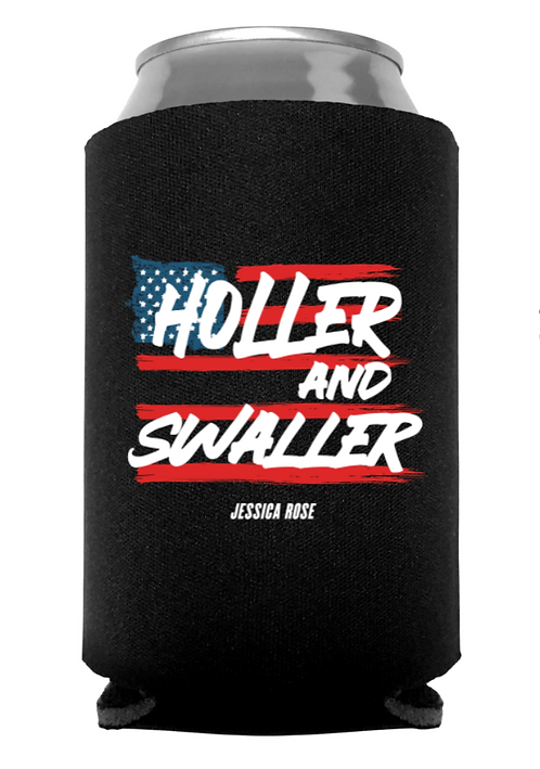 Holler and Swaller Koozie