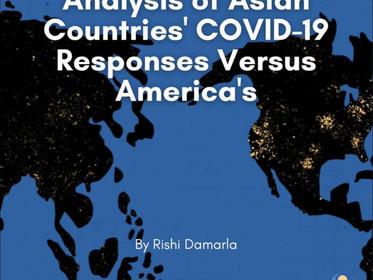Analysis of Asian countries' COVID-19 responses versus America's