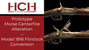 Prototype Morse Centerfire Alteration of Model 1816 Flintlock Conversion