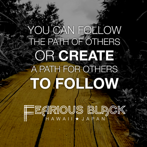 'Create A Path' Motivational Print by Fearious Black