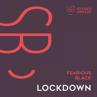 Fearious Black - Lockdown
