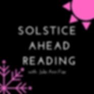 Solstice Ahead Reading