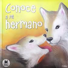 Libro infantil : Conoce a mi hermano