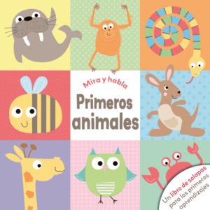 Libro Infantil Mira Y Habla Primeros Animales