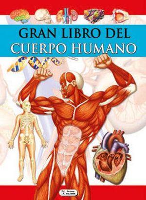 Libro educativo: Gran libro del cuerpo humano