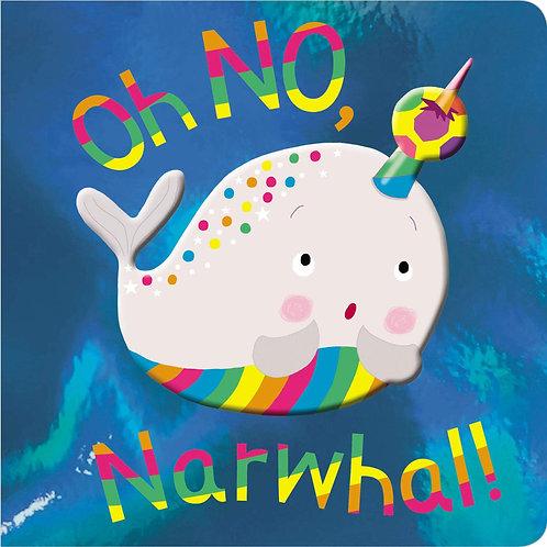 Libro Infantil ¡Oh No, Narwhal!