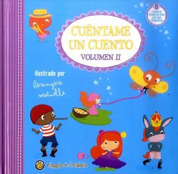 Libro Infantil Cuéntame Un Cuento Volumen 2
