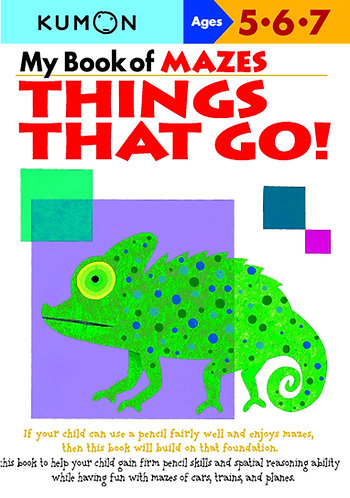 Libro kumon: My book of mazes: Things that go
