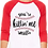 Thumbnail: You're Killin Me Smalls Raglan