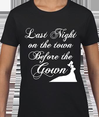 Last Night On The Town Bridal Tee