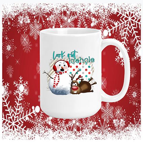 Look Out Icehole Mug