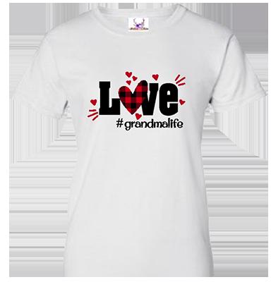 Love #Grandmalife Tee