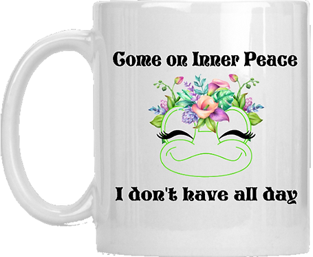 Come On Inner Peace Mug