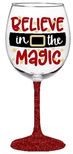 20oz Believe in the Magic - Belt Wine Glass