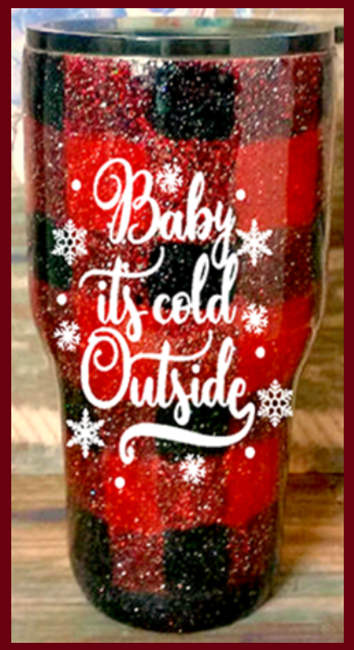 Baby It's Cold Outside Buffalo Plaid 20 or 30 oz Curved Tumbler