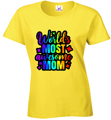 Worlds Most Awesome Mom 1 Tee