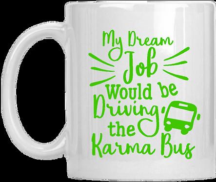 My Dream Job Mug