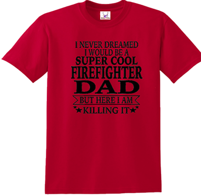 Super Cool Firefighter Dad
