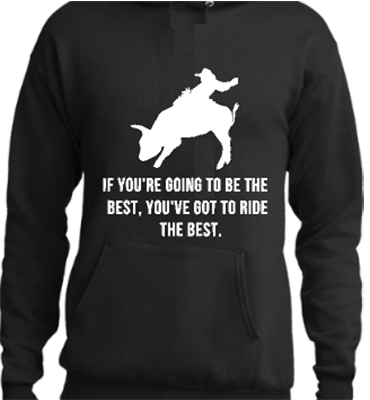 If You're Going To Be The Best Hoodie