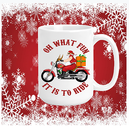 Oh What Fun It Is To Ride (motorcycle) Mug