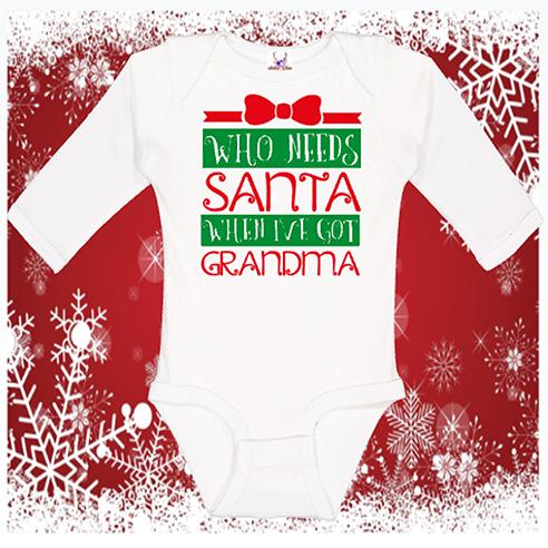 Who Needs Santa Longsleeve Onesie or Toddler Tee