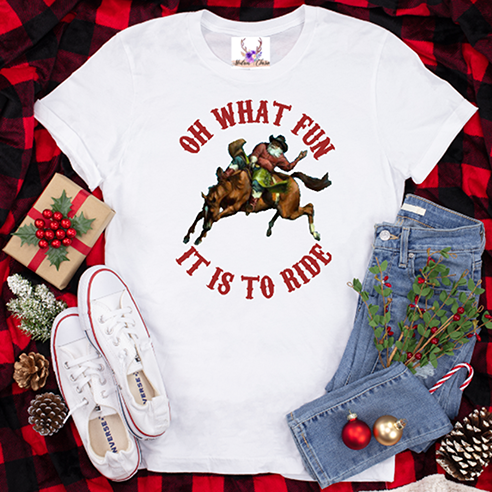 Oh What Fun It Is To Ride (Bronc) Tee