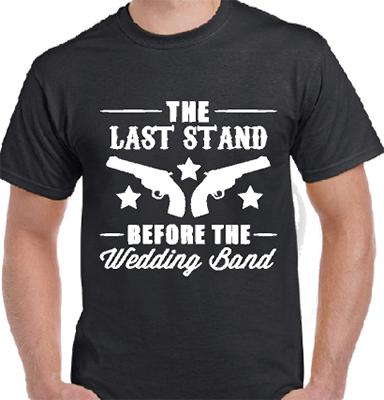 Last Stand Before The Wedding Band Grooms Tee
