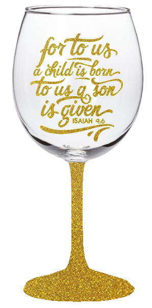 20 oz Isaiah 9:6 Wine Glass