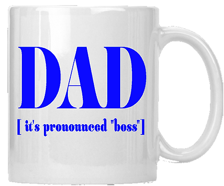 Dad It's Pronounced Boss Coffee Mug