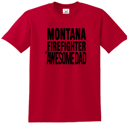 State Firefighter & Awesome Dad Tee