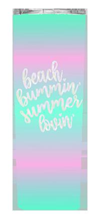 Beach Bummin' Summer Lovin' 20 or 30 oz Summer Wrap Tumbler