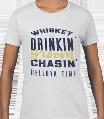 Whiskey Drinkin Groom Chasin Bridal Tee
