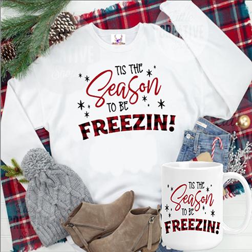 Season To Be Freezin Sweatshirt