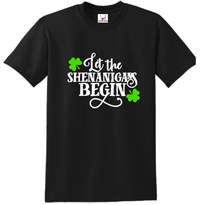 Let The Shenanigans Begin (A) Tee