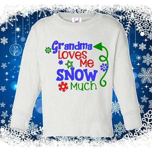 Grandma Loves Me Snow Much Longsleeve Onesie or Toddler Tee