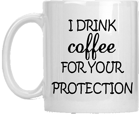 Your Protection Mug