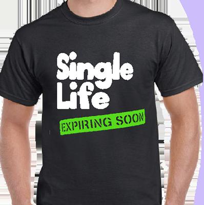 Single Life Groom Tee