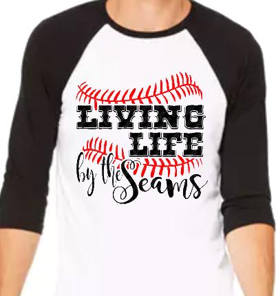 Living Life By The Seams Raglan