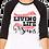 Thumbnail: Living Life By The Seams Raglan