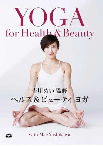 YOGA for Health & Beauty