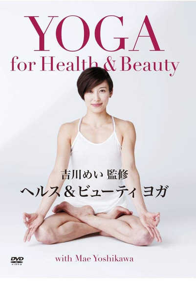 YOGA for Health & Beauty