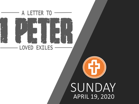 SUNDAY MESSAGE | APRIL 19, 2020