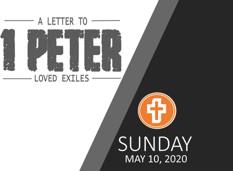 SUNDAY MESSAGE | MAY 10, 2020