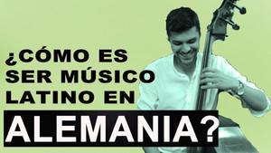 ¿Cómo es ser músico colombiano en Alemania? por Pablo Beltrán