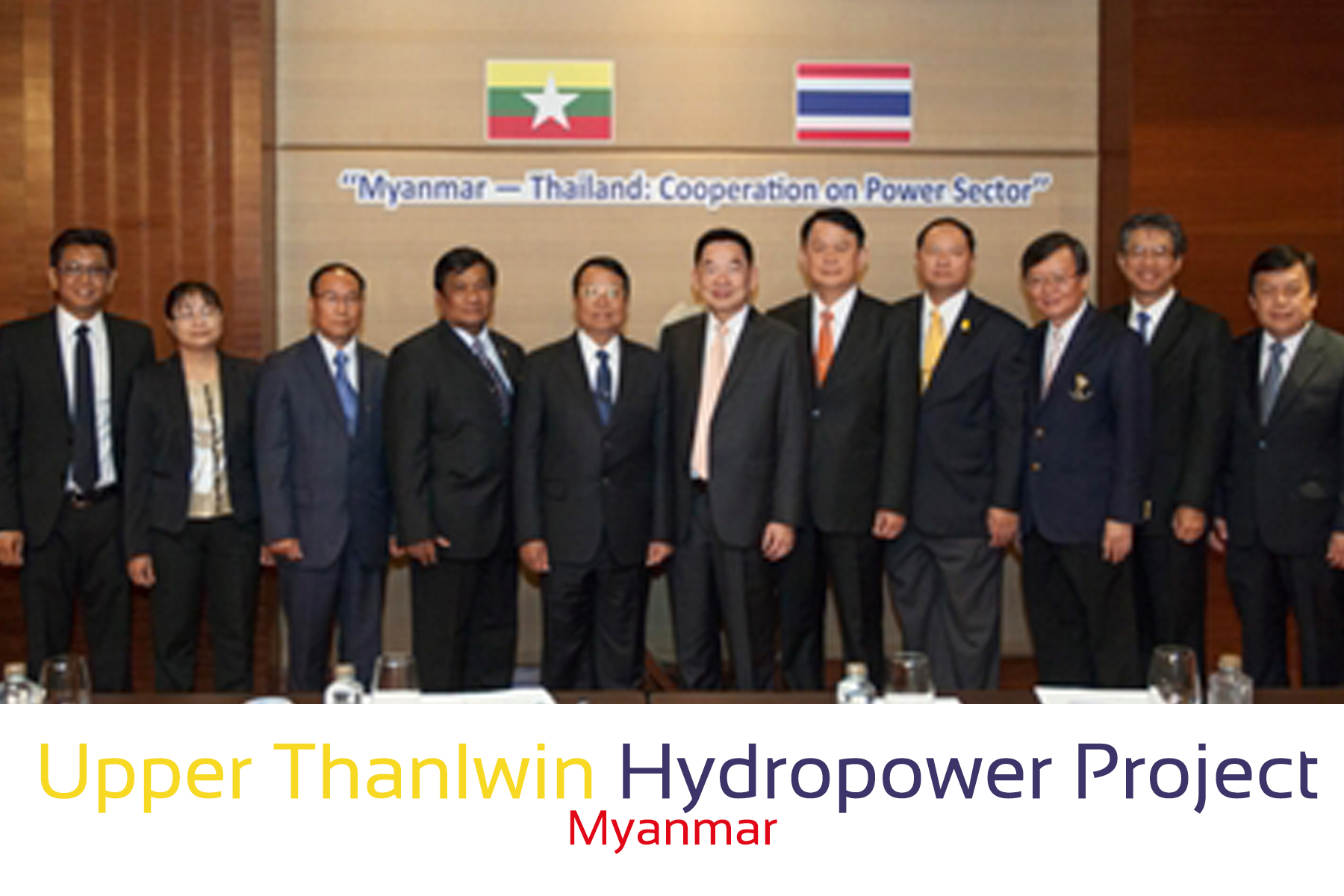 Upper Thanlwin Hydropower Project Myanma