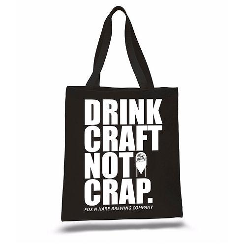 Drink Craft Not Crap Tote Bag