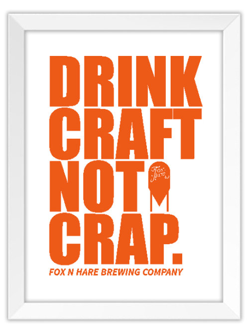 Drink Craft Not Crap Poster (Orange)